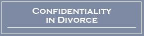 confidentiality_in_divorce